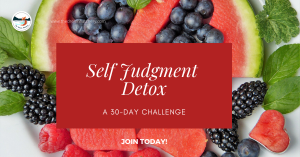 Photo of healthy foods with hearts invitation to join the Self Judgment Detox Challenge